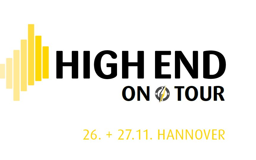 """HIGH END ON TOUR"""