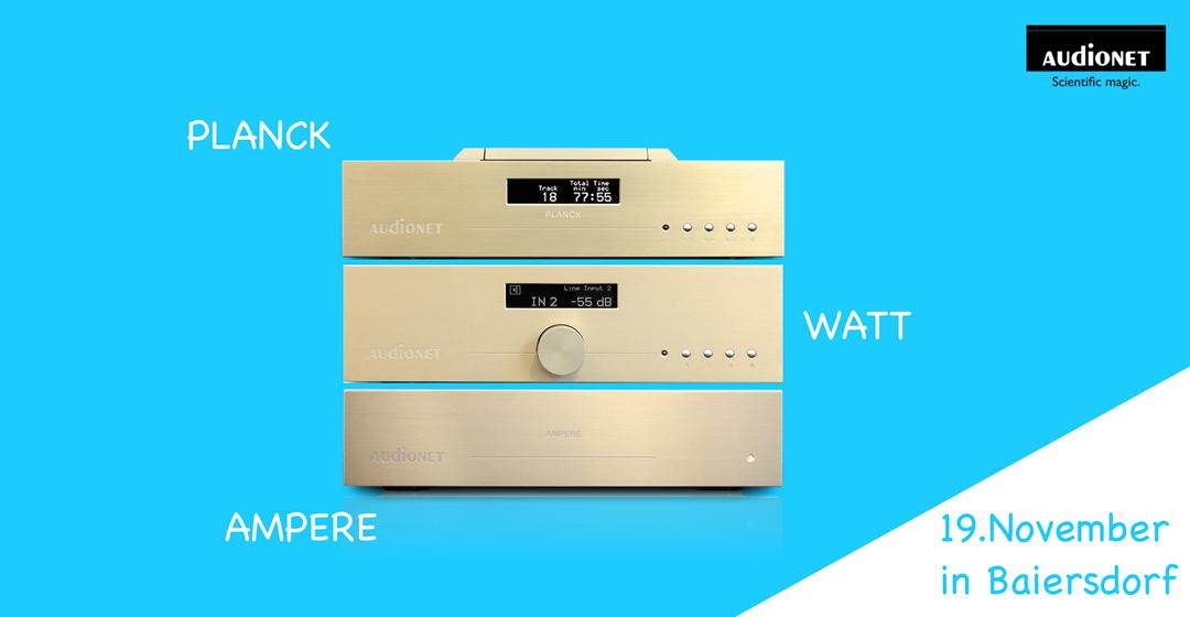 Vorstellung Audionet Scientist Serie | PLANCK, WATT und AMPERE | 19.11. in Baiersdorf