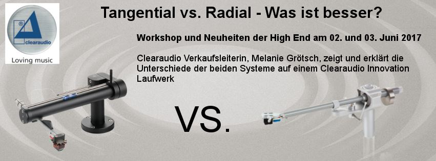 Clearaudio Workshop - Tangential vs. Radial