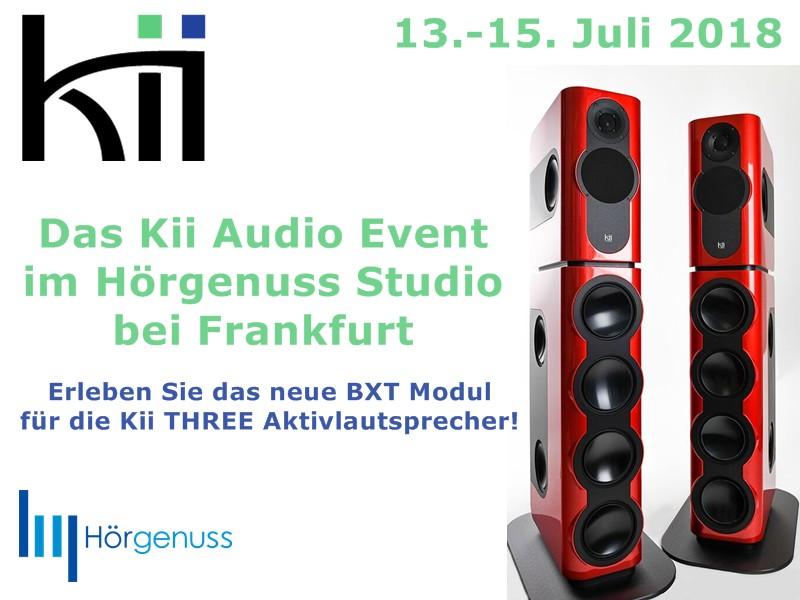 Das Kii Audio Event mit dem brandneuen BXT Modul am 13.-15. Juli 2018