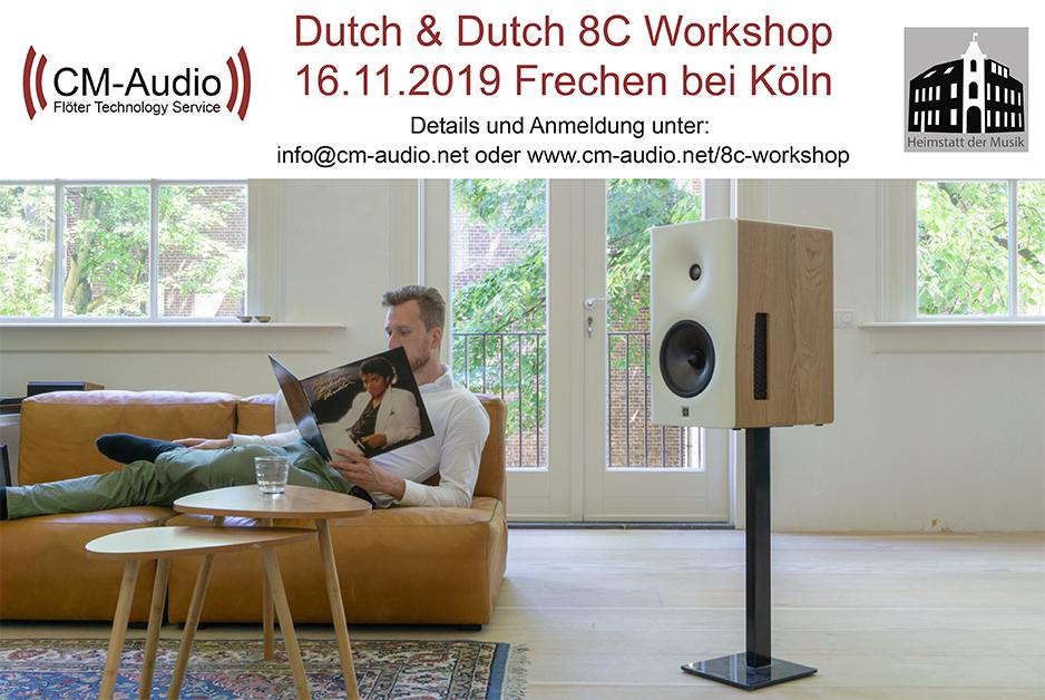 Dutch & Dutch 8C Workshop 16.11.2019 Frechen bei Köln